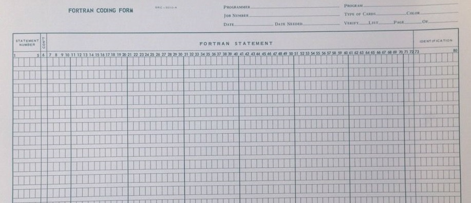 The First Program I Ever Wrote - Fortran Coding Form